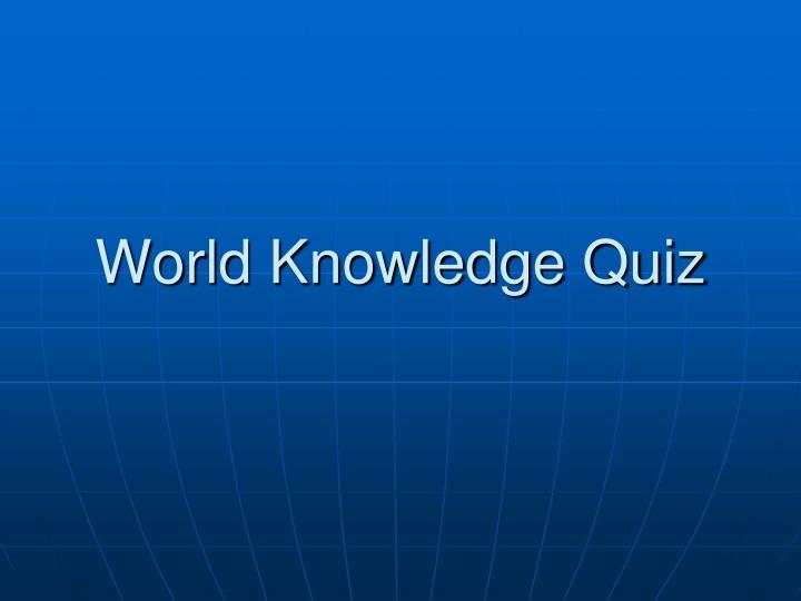 world-knowledge-quiz-n.jpg
